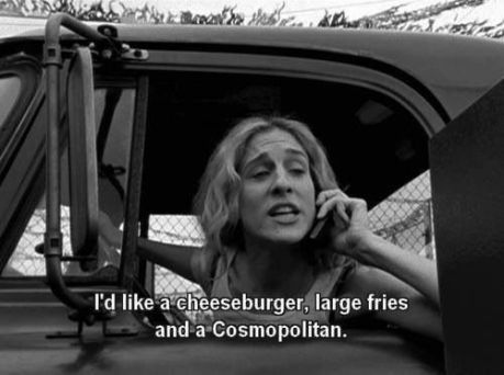 Carrie cheeseburger, fries, cosmo